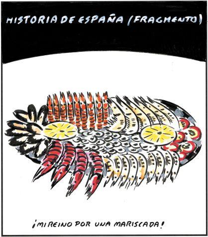 Como bien sabe El Roto, en España la medida del éxito la da el tamaño de la bandeja de marisco.